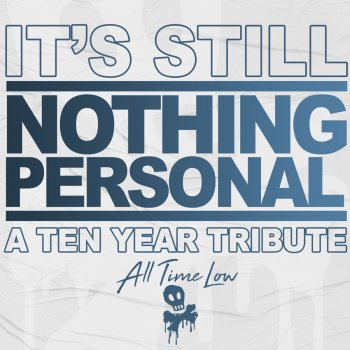 Testi It's Still Nothing Personal: A Ten Year Tribute