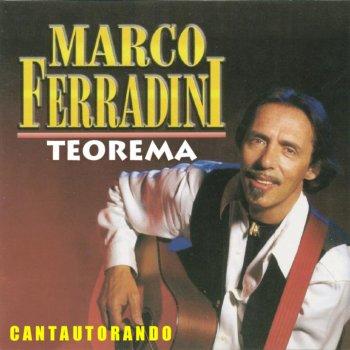 Testi Cantautorando Marco Ferradini