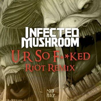 Testi U R so F**Ked (Riot Remix)