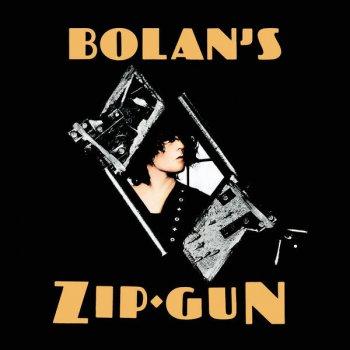 Testi Bolan's Zip Gun