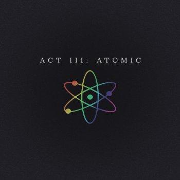 Testi Act III: Atomic