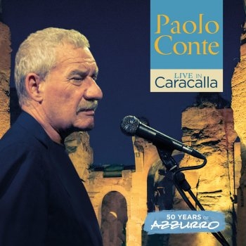 Testi Live in Caracalla: 50 years of Azzurro