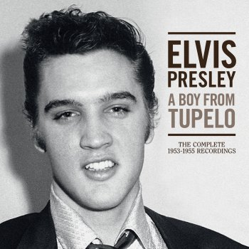Testi A Boy From Tupelo: The Complete 1953-1955 Recordings