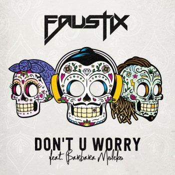 Testi Don't U Worry (feat. Barbara Moleko)