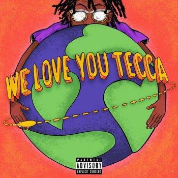 Testi We Love You Tecca