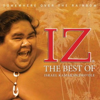 Testi Somewhere Over The Rainbow: The Best of Israel Kamakawiwo'ole