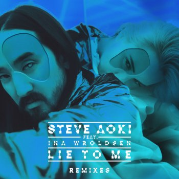 Testi Lie To Me (feat. Ina Wroldsen) [Remixes Part 2]
