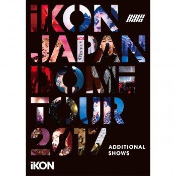 Testi iKON JAPAN DOME TOUR 2017 ADDITIONAL SHOWS