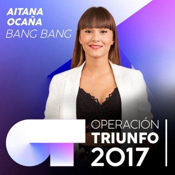 Testi Bang Bang (Operación Triunfo 2017)