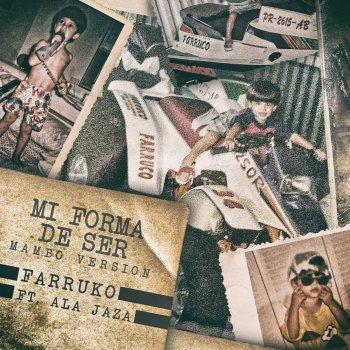Testi Mi Forma de Ser (feat. Ala Jaza) [Mambo Version]
