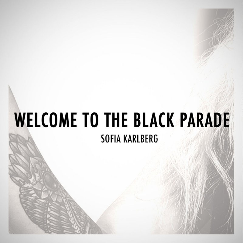 Sofia Karlberg - Welcome to the Black Parade (Acoustic Version ...