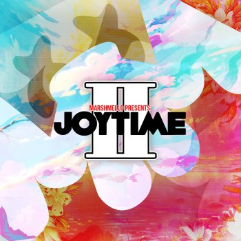 Joytime II                                                     by Marshmello – cover art