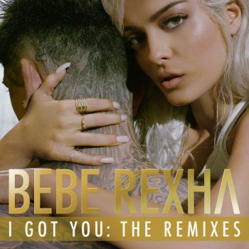 Testi I Got You: The Remixes