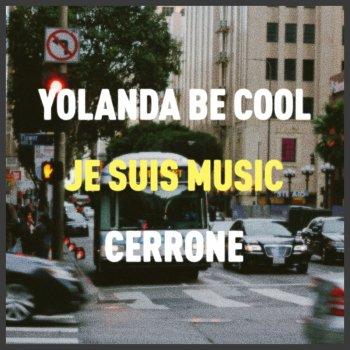 Testi Je Suis Music (Yolanda Be Cool Remix)