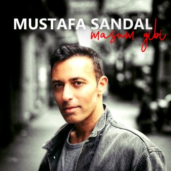 By Album Song Sandal Aşk Mustafa Kovulmaz LyricsMusixmatch BxreodCW