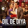 """Dil De Diya (From """"Radhe - Your Most Wanted Bhai"""")"""