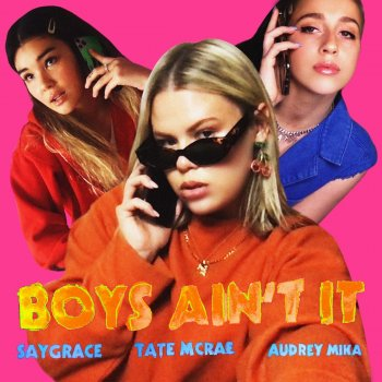 Testi Boys Ain't It (feat. Tate McRae & Audrey Mika) - Single