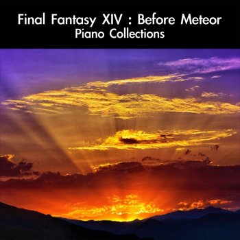 Testi Final Fantasy XIV: Before Meteor Piano Collections
