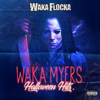 Testi Waka Myers [Halloween Hits]
