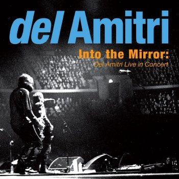 Testi Into the Mirror: Del Amitri Live in Concert