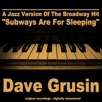 "Testi A Jazz Version of the Broadway Hit ""Subways Are for Sleeping"""