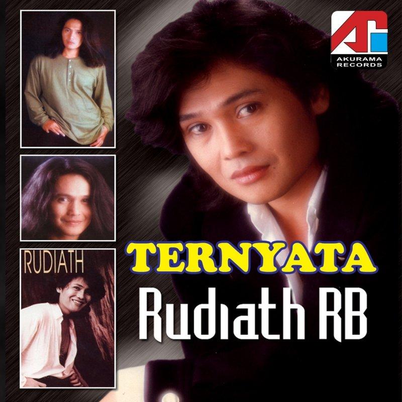 Rudiath Rb Ternyata Lyrics Musixmatch