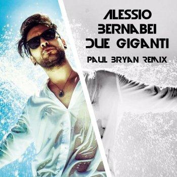 Testi Due giganti (Paul Bryan Remix)