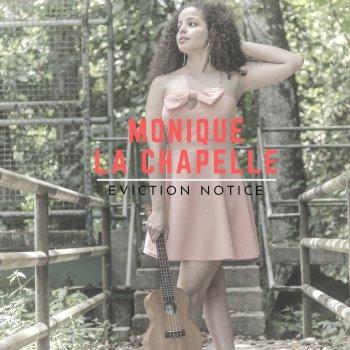 Monique La Chapelle - Eviction Notice Lyrics