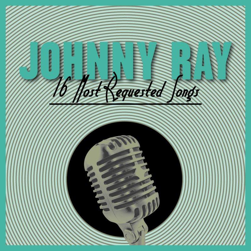 Johnny Ray Cry Lyrics Musixmatch