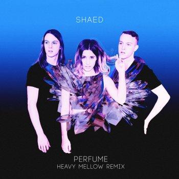 Testi Perfume (Heavy Mellow Remix)