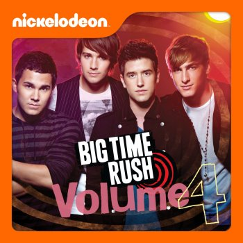 Testi Big Time Rush, Vol. 4