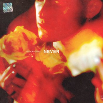 Never by Trevor Daniel - cover art