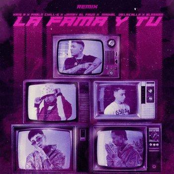 Kris R. Feat. Pablo Chill-E, Jamby El Favo, Maikel Delacalle & Blessed - La Fama Y Tu Remix Lyrics