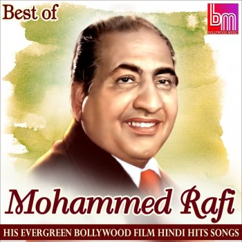Best of Mohd. Rafi His Evergreen Bollywood Film Hindi Hits Songs - cover art