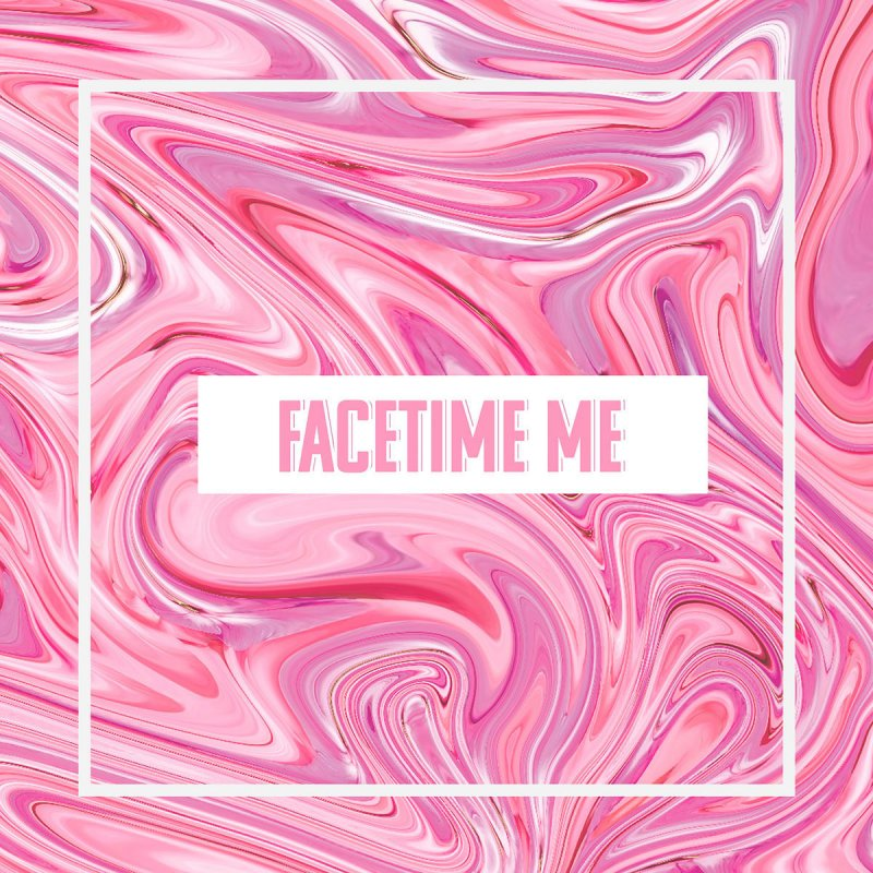 Ty Facetime Me Paroles Musixmatch