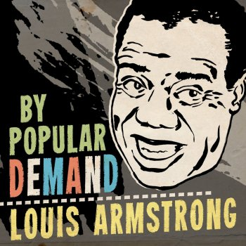 Testi By Popular Demand: Louis Armstrong
