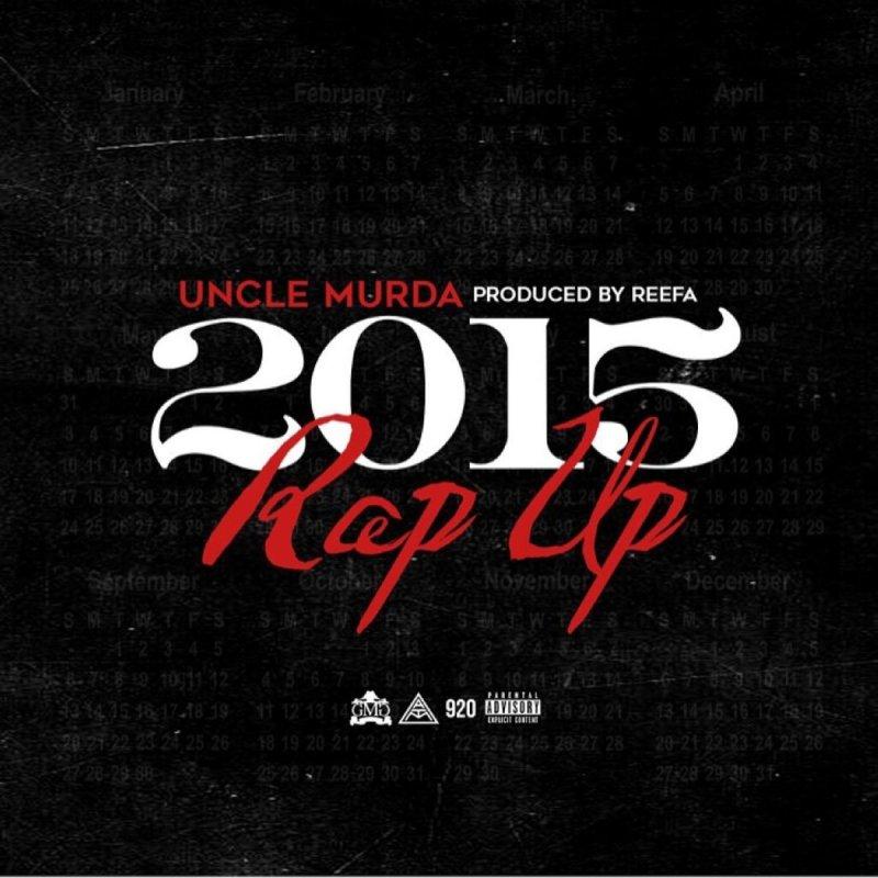 Lyric murda lyrics : Uncle Murda - Rap Up (2015) Lyrics | Musixmatch