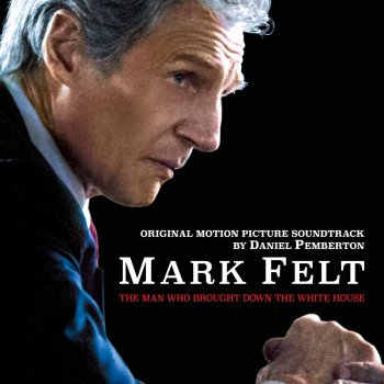 Testi Mark Felt: The Man Who Brought Down the White House (Original Motion Picture Soundtrack)