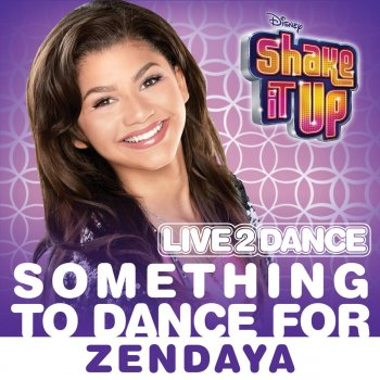 "Testi Something to Dance For (From ""Shake It Up: Live 2 Dance"")"