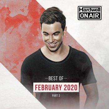 Testi Hardwell on Air - Best of February 2020 Pt. 3