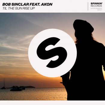 Til the Sun Rise Up by Bob Sinclar feat. Akon - cover art