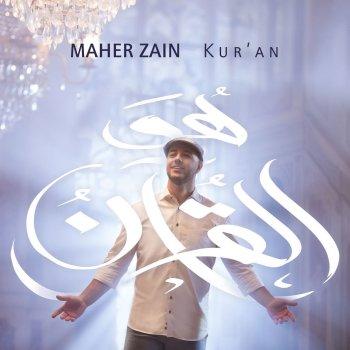 Kur'an by Maher Zain album lyrics | Musixmatch - Song Lyrics