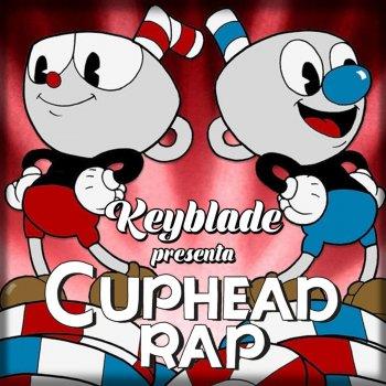 Cuphead Rap by Keyblade album lyrics | Musixmatch - Song
