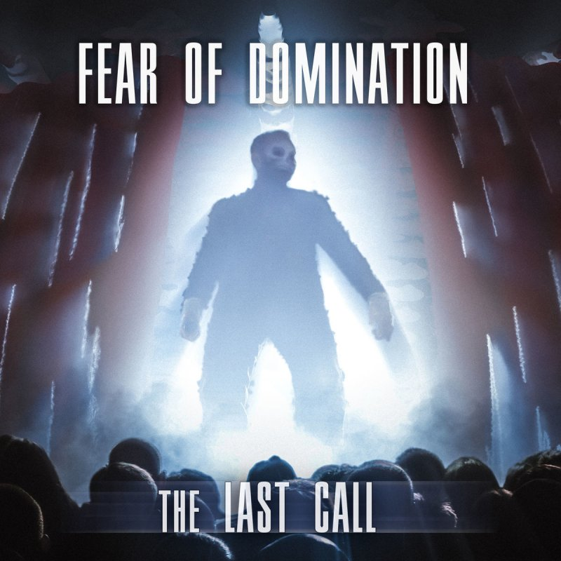 Lyric domination lyrics : Fear Of Domination - The Last Call Lyrics | Musixmatch