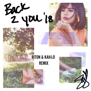 Back to You (Riton & Kah-Lo Remix)                                                     by Selena Gomez – cover art