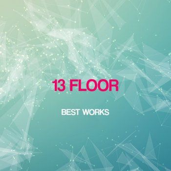 Testi 13 Floor Best Works