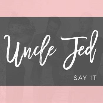 Uncle jed lyrics
