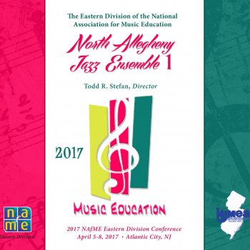 Testi NAfMe 2017 All Eastern Division North Allegheny Jazz Ensemble I (Live)