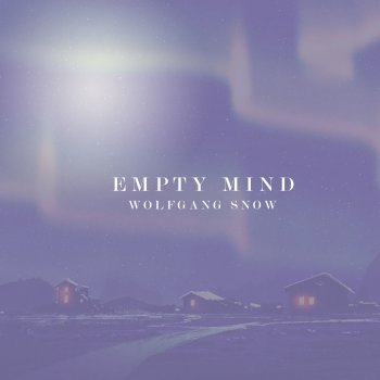 Testi Empty Mind