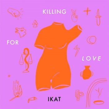 Testi Killing For Love (IKAT Remix)